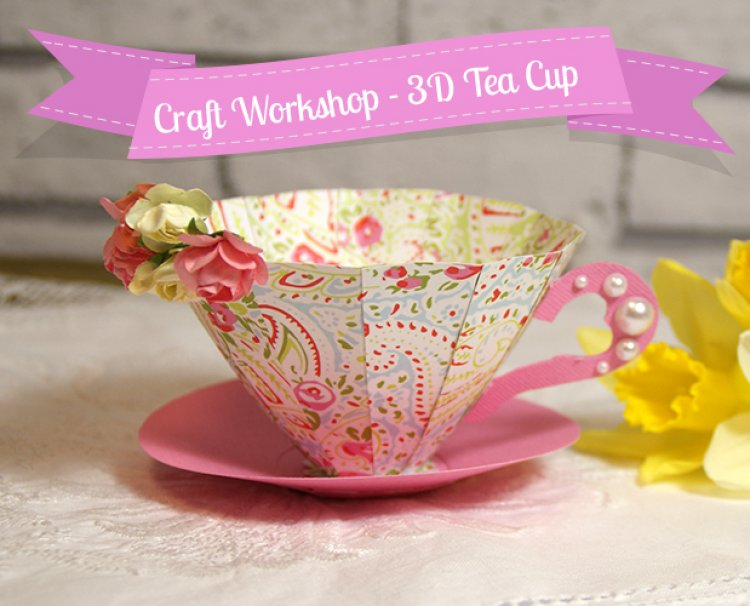 Handmade 3d Paper Tea Cup Tutorial The Craft Blog
